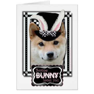 Easter - Some Bunny Loves You - Shiba Inu Card