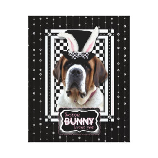 Easter - Some Bunny Loves You - St Bernard Canvas Prints