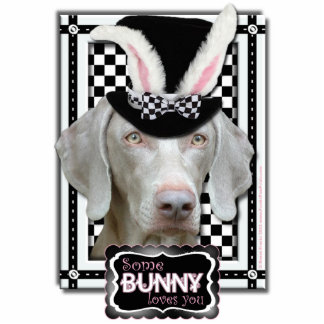 Easter - Some Bunny Loves You - Weimaraner Photo Sculptures