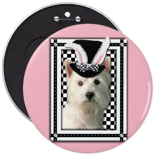 Easter - Some Bunny Loves You - Westie 6 Inch Round Button