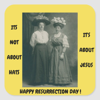 EASTER STICKERS SUNDAY SCHOOL IT'S NOT ABOUT HATS
