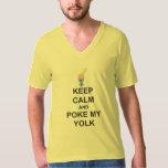 Easter t-shirt, KEEP CALM and POKE MY YOLK Tshirt