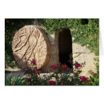 Easter Tomb of Jesus  Ressurected Greeting Card