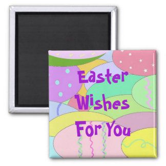 Easter Wishes For You Magnet