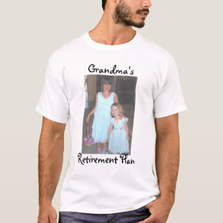 eastercrop, Grandma's, Retirement Plan T-Shirt