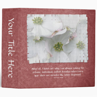 Eastern Dogwood Blossoms - Cornus florida 3 Ring Binder