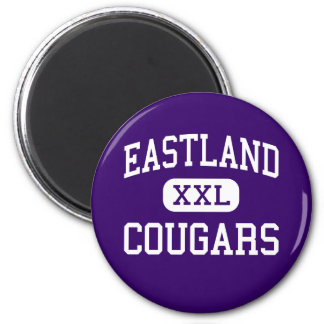 Eastland - Cougars - Junior - Roseville Michigan 2 Inch Round Magnet