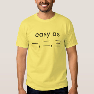 Easy as 一, 二, 三! (1, 2, 3 in Chinese!) Tee Shirt