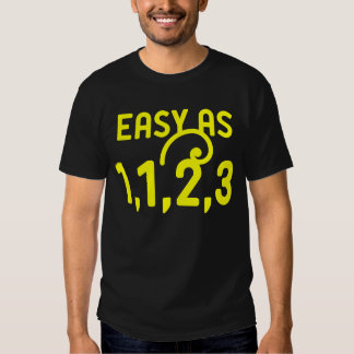 Easy as 1,1,2,3 t shirts