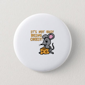 Easy Being Cheesy Button