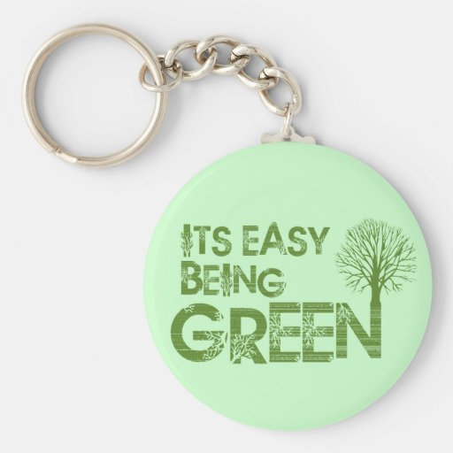 Easy being green key chain