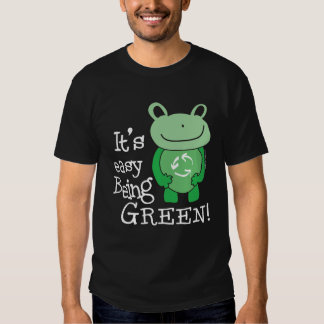 Easy Being Green T Shirts