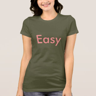 Easy - Buddy Shirts! Stand together! Be heard! T-Shirt