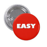 Easy Button Funny Pinback Badge