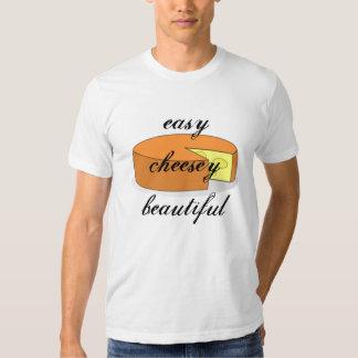 easy cheesey beautiful tee shirts