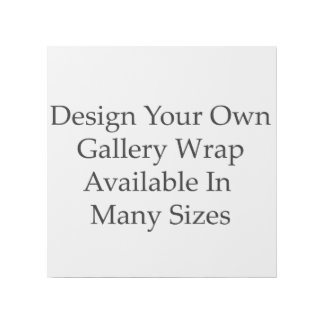 Easy Create Your Own Personalized Custom Made Gallery Wrap