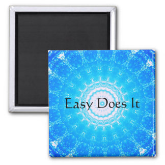 Easy Does It 2 Inch Square Magnet