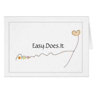 easy does it card