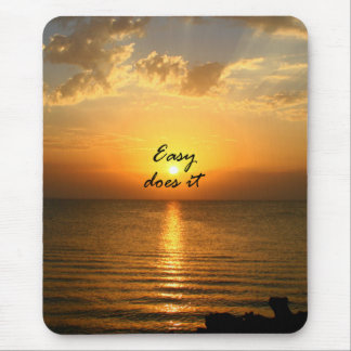 Easy Does It Mouse Pad