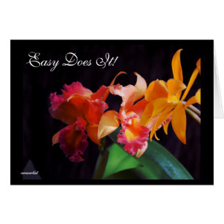 EASY DOES IT ORCHID CARD RECOVERY REMINDERS