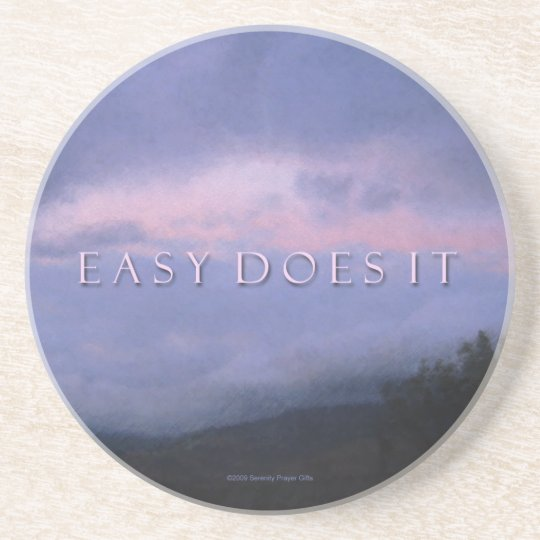 Easy Does It Recovery Slogan Coaster