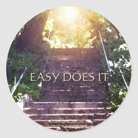 Easy Does It Steps Classic Round Sticker