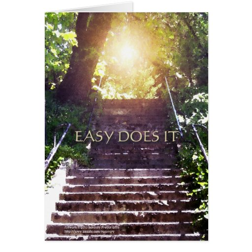 Easy Does It Steps Greeting Cards