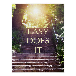 Easy Does It Steps Poster