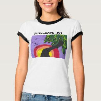 Easy, FAITH~HOPE~JOY T-Shirt