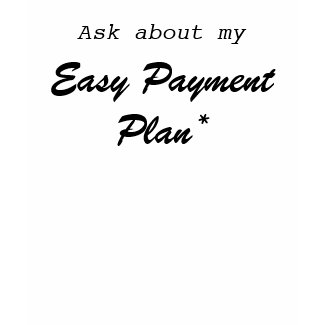 Easy Payment Plan T-Shirt
