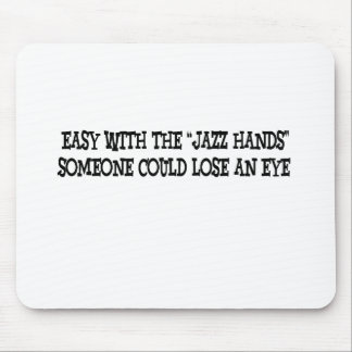 Easy with the jazz hands mouse pad