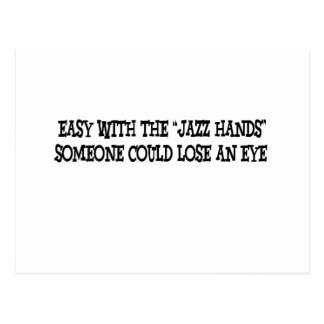 Easy with the jazz hands postcard