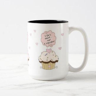 Life Is Short Eat A Cupcake Funny Humor Gifts