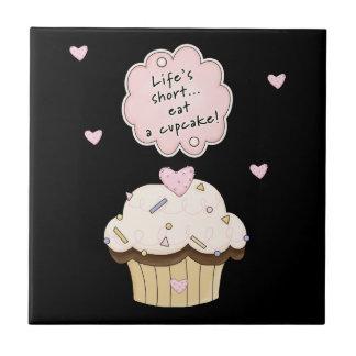 Eat A Cupcake Ceramic Tile