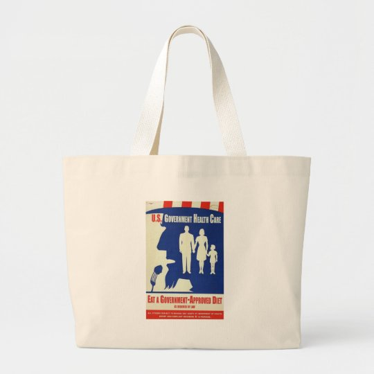 Eat a Government Approved-Diet Large Tote Bag