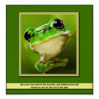 Eat A Live Frog Poster