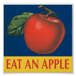 Eat an Apple with vintage illustration Poster