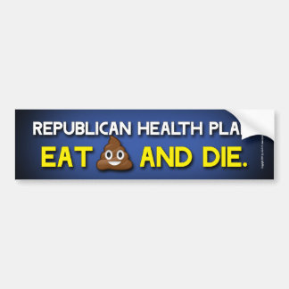 Eat **** and die bumper sticker