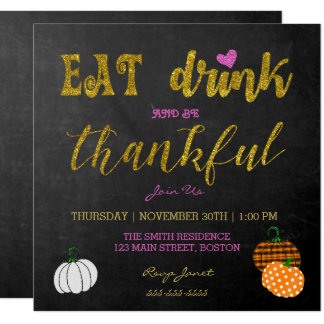 Eat And Drink Thanksgiving Party Invitation