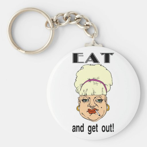 Eat and Get Out! Basic Round Button Keychain