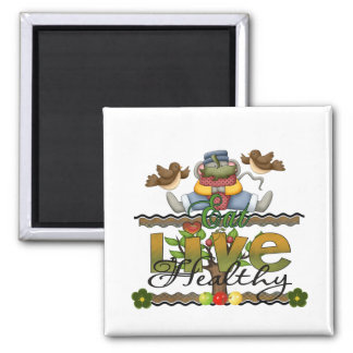 Eat and Live Healthy 2 Inch Square Magnet