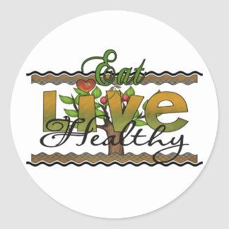 Eat and Live Healthy Classic Round Sticker