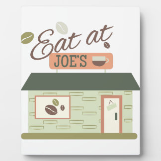 Eat At Joes Plaque