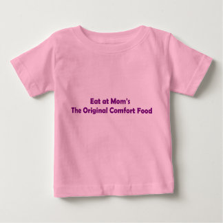 Eat at Mom's Infant T-shirt