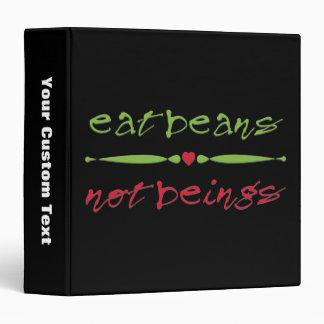 Eat Beans Not Beings Vinyl Binder