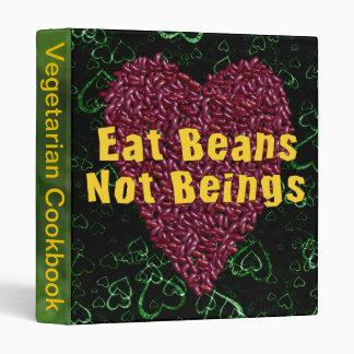 Eat Beans Not Beings Binder