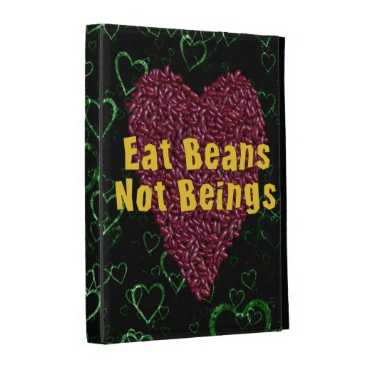 Eat Beans Not Beings iPad Folio Cases