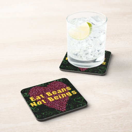 Eat Beans Not Beings Coaster