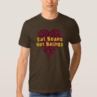 Eat Beans Not Beings Tee Shirt