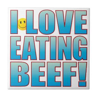 Eat Beef Life B Tile